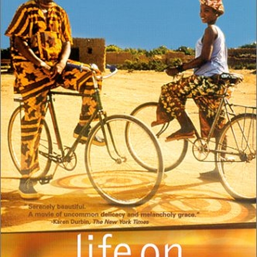 """Life on Earth"" Abderrahmane Sissako (from IMDb)"